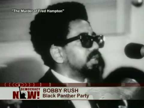 The Assassination of Fred Hampton How the FBI and the Chicago Police Murdered a Black Panther 1 of 3