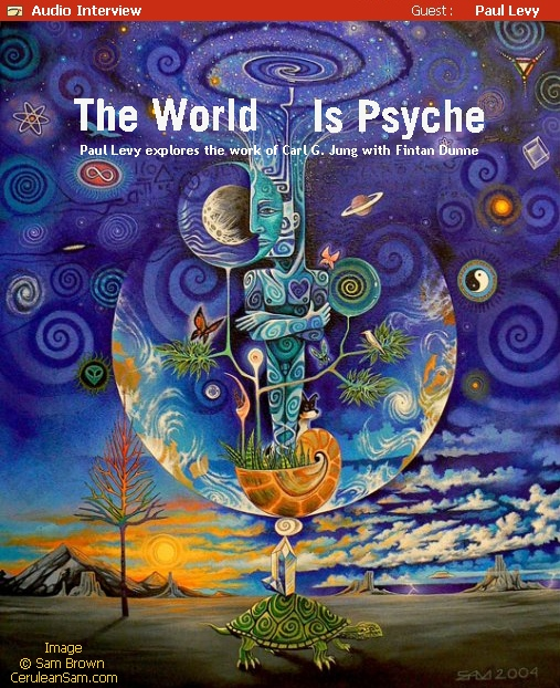 Audio: The World Is Psyche -with Paul Levy
