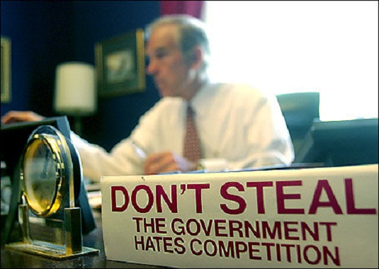 ron-paul-dont-steal-government-hates-competition