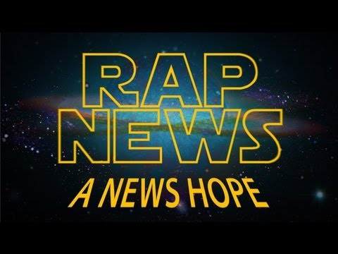 "Real Journalism Under Attack: RAP NEWS Nails it Again with ""A News Hope"""