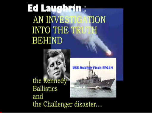 CAMELOT WHISTLEBLOWER DEAD: Ed Laughrin – Kennedy Ballistics & Space Shuttle Challenger Facts Revealed