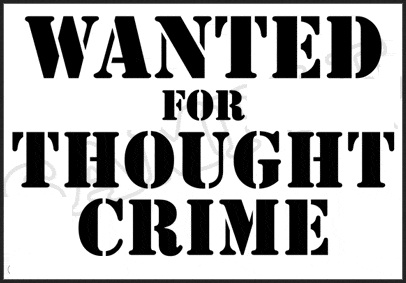 1984   Thought Crime to Destroy New World Order?