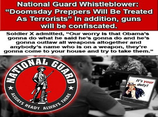 "National Guard Whistleblower: ""Doomsday Preppers Will Be Treated As Terrorists"""