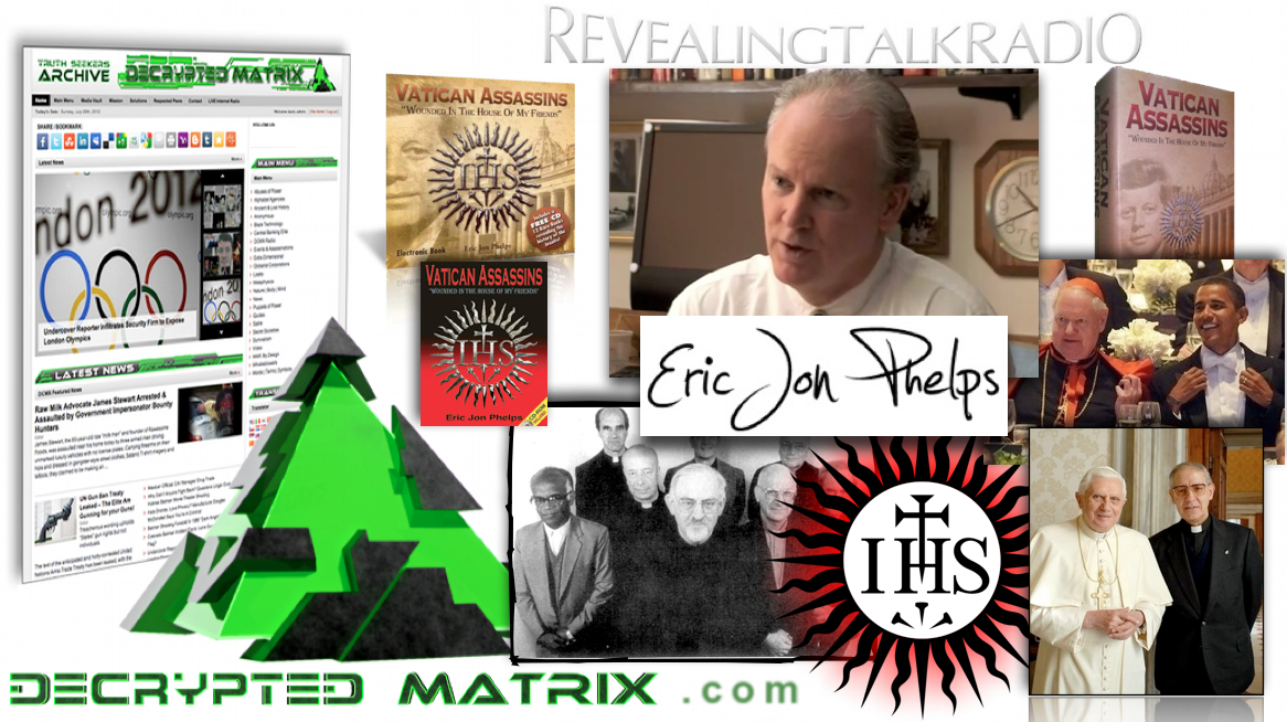 Eric Jon Phelps on Decrypted Matrix Radio (Revealing Talk Radio)