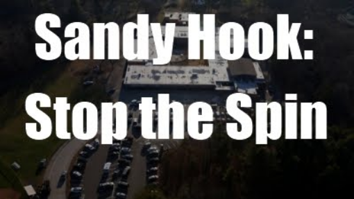 Sandy Hook Shooting: Official Story Spins Out of Control
