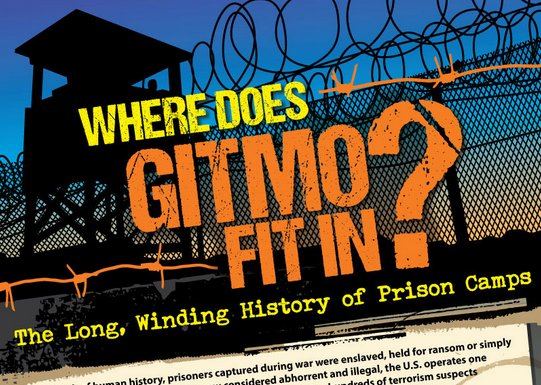 InfoGraphic: Where Does Gitmo Fit In? The Long, Winding History of Prison Camps