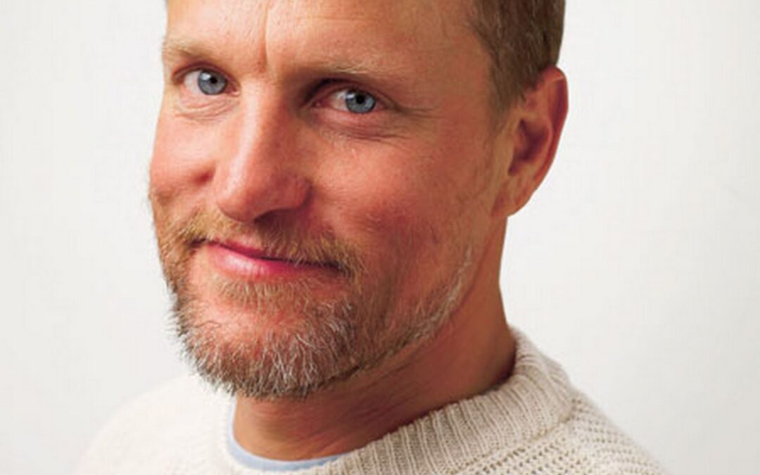 Woody Harrelson – Entertainer, Activist